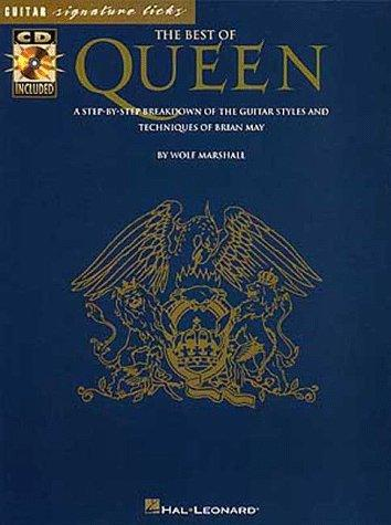 The Best Of Queen: A Step-By-Step Breakdown Of The Guitar Styles And Techniques Of Brian May