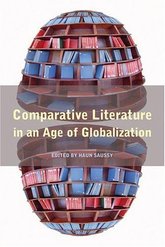 Comparative Literature In An Age Of Globalization