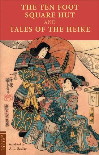 The Ten Foot Square Hut And Tales Of The Heike (Tuttle Classics)