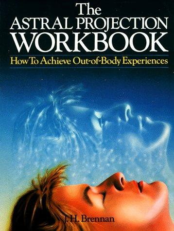 Antoineonline com : Astral projection workbook: how to
