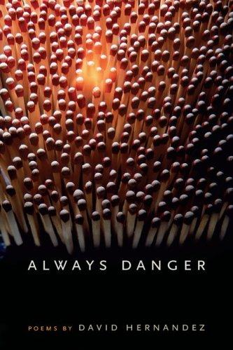 Always Danger (Crab Orchard Award Series In Poetry)