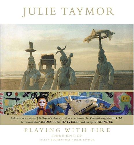 Julie Taymor: Playing With Fire