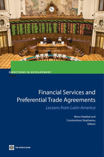Financial Services And Preferential Trade Agreements: Lessons From Latin America (Directions In Development)