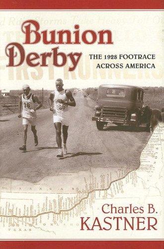 Bunion Derby: The 1928 Footrace Across America