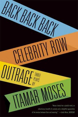 Back Back Back; Celebrity Row; Outrage: Three Plays