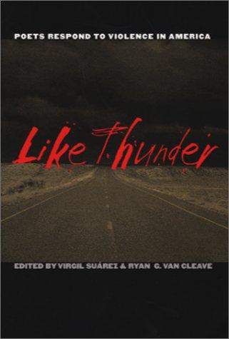 Like Thunder: Poets Respond To Violence In America