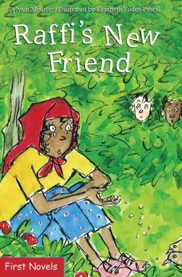 Raffi's New Friend (First Novel Series)