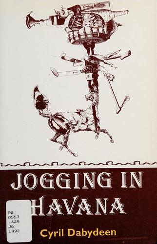 Jogging In Havana: Short Stories