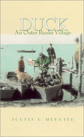 Duck: An Outer Banks Village