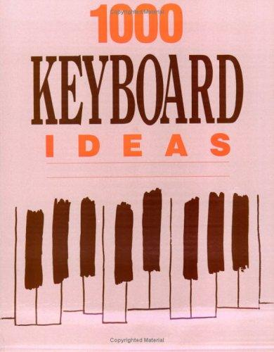 1,000 Keyboard Ideas