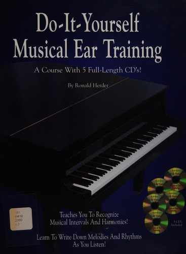 Do It Yourself Musical Ear Training (Spiral-Bound Book & 5 Cds)