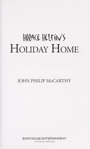 Horace Helfin's Holiday Home