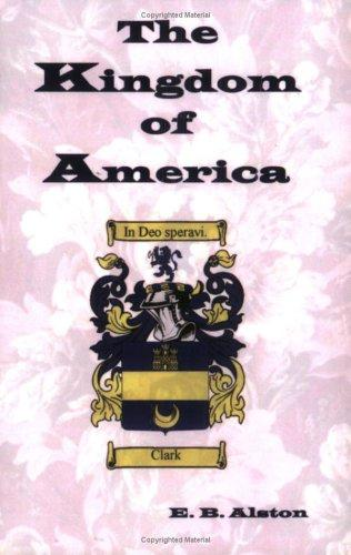 Antoineonline com : Kingdom of America, The (9780974773575