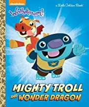 Mighty Troll and Wonder Dragon (Wallykazam!)