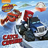 Catch Crusher! (Blaze and the Monster Machines) (Pictureback(R))