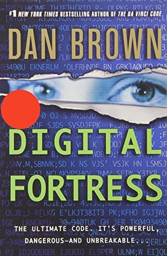 Digital Fortress ($9.99 Ed.): A Thriller