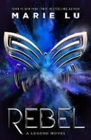 Rebel: A Legend Novel