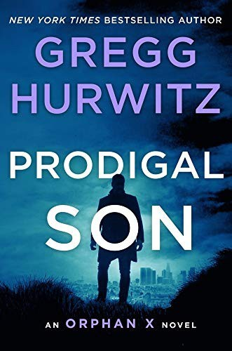 Prodigal Son: An Orphan X Novel (International Edition)