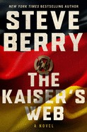 The Kaiser's Web ( Cotton Malone, 16 )  (Exp)