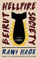 Beirut Hellfire Society - A Novel