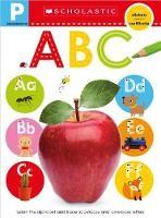 Pre-K Skills Workbook: ABC (Scholastic Early Learners)