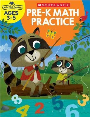 Little Skill Seekers: Pre-K Math Practice Workbook