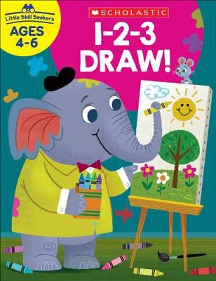 Little Skill Seekers: 1-2-3 Draw! Workbook