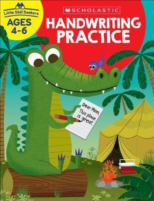 Little Skill Seekers: Handwriting Practice Workbook