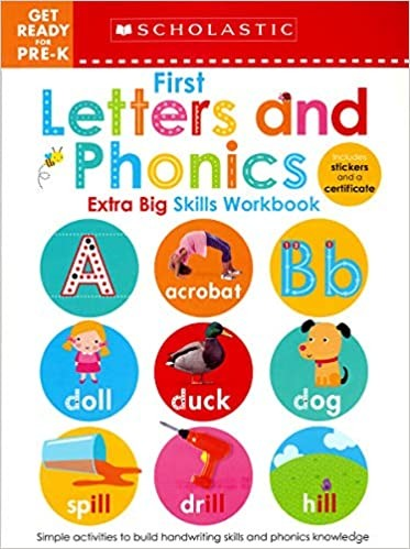 1st Letters and Phonics (Scholastic Early Learners: Get Ready for Pre-K Extra Big Skills)