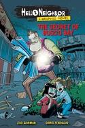The Secret Of Bosco Bay (Hello Neighbor: Graphic Novel #1), Volume 1 ( Hello Neighbor #1 )