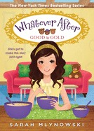 Good As Gold (Whatever After #14), Volume 14 ( Whatever After )