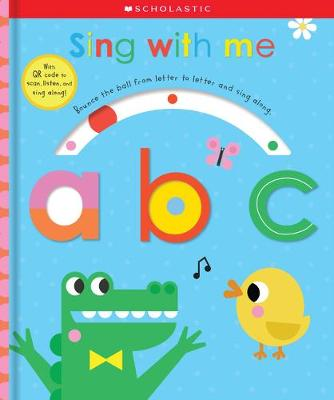 Sing with Me ABC (Scholastic Early Learners)