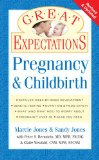Great Expectations: Pregnancy & Childbirth
