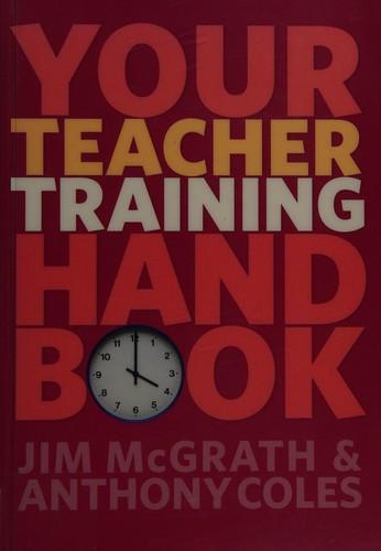 Your Teacher Training Skills Handbook