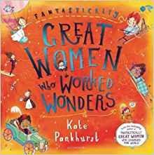 Fantastically Great Women Who Worked Wonders