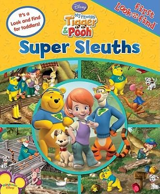 First Look And Find: My Friends Tigger & Pooh, Super Sleuths