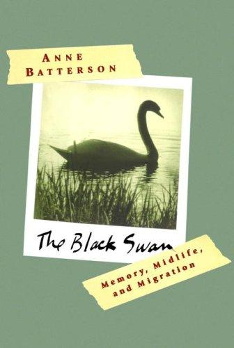 Black Swan, The: Memory, Midlife, And Migration