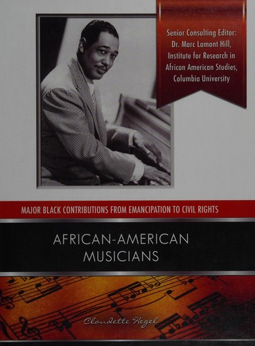 African American Musicians (Major Black Contributions From Emancipation To Civil Rights)