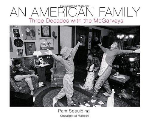 An American Family: Three Decades With The Mcgarveys