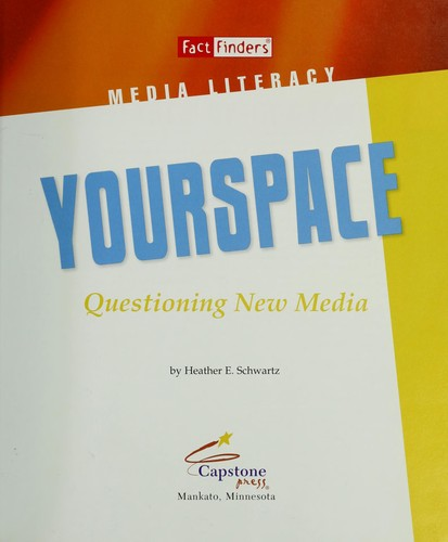 Yourspace: Questioning New Media (Fact Finders)