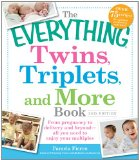 Twins, Triplets, And More Book: From Pregnancy To Delivery And Beyond - All You Need To Enjoy Your Multiples