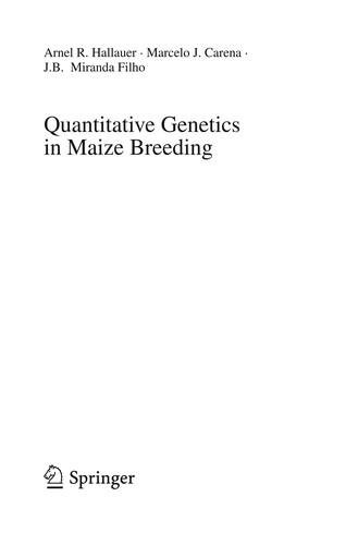 Quantitative Genetics In Maize Breeding (Handbook Of Plant Breeding)