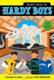Fossil Frenzy (Hardy Boys: The Secret Files)