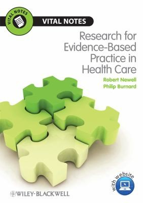 Research For Evidence-Based Practice In Healthcare (Vital Notes)