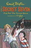 Secret Seven: 15: Fun For The Secret Seven