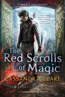 The Red Scrolls Of Magic (The Eldest Curses)