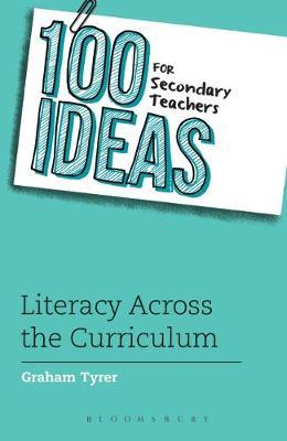 100 Ideas for Secondary Teachers Literacy Across the Curriculum