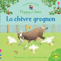 LA CHEVRE GROGNON - Poppy et Sam : les contes de la ferme