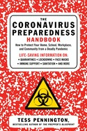 The Coronavirus Preparedness Handbook: How To Protect Your Home, School, Workplace, And Community Fr