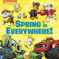 Spring Is Everywhere! (Nickelodeon) (Pictureback Favorites)